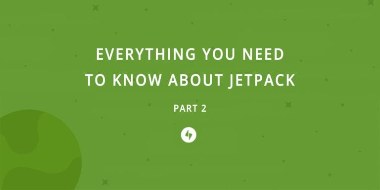 aspen-grove-studios-everything-you-need-to-know-about-jetpack-part-2