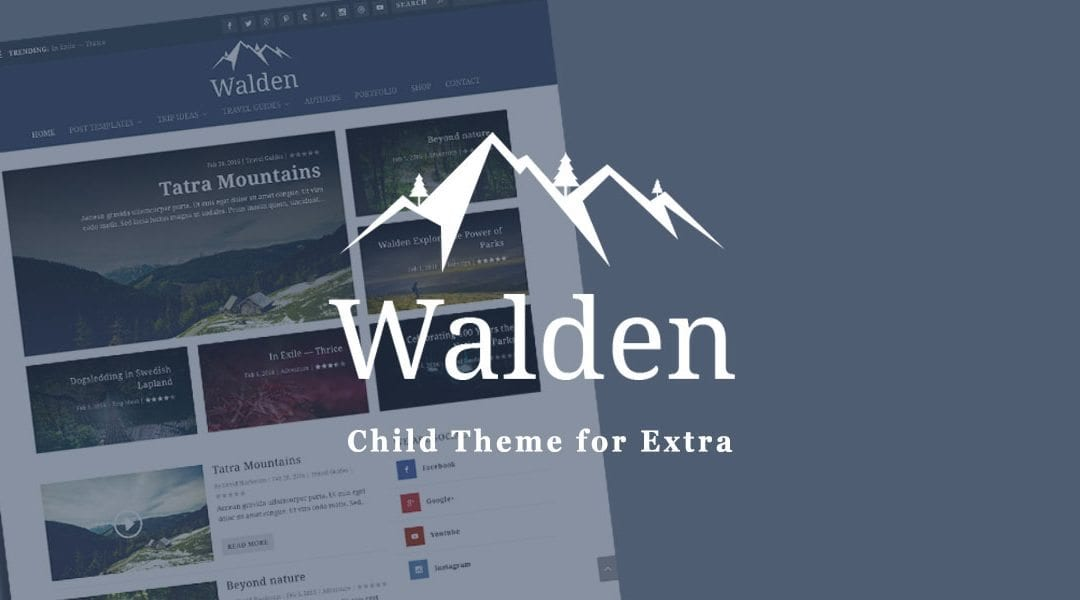 Introducing 'Walden': The Most Comprehensive And Best Child Theme For Extra Yet