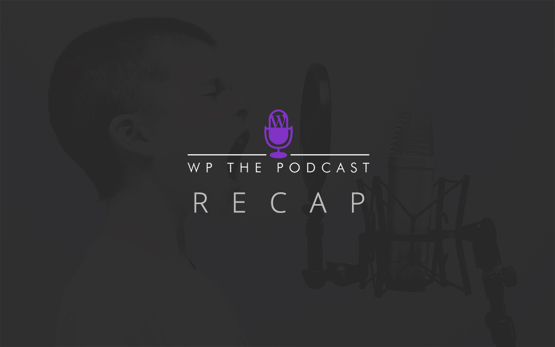 GDPR, Education, Multisites and Custom Plugins – Recapping the Week of WP the Podcast