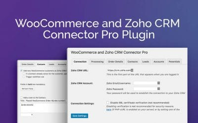 Plugin Review: WooCommerce and Zoho CRM Connector Pro Plugin