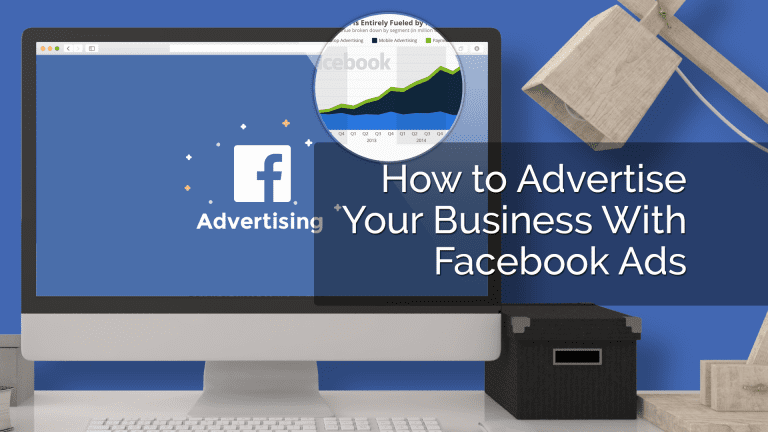 How to Advertise Your Business With Facebook Ads (1)