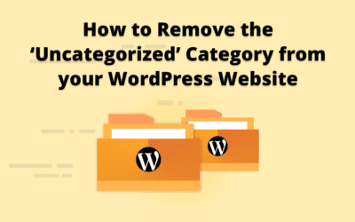 How to Remove the Uncategorized Category from WordPress