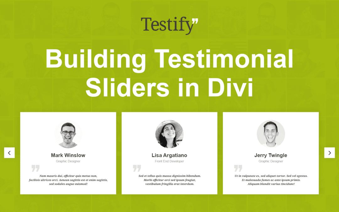 Testify – Building Testimonial Sliders in Divi and WordPress