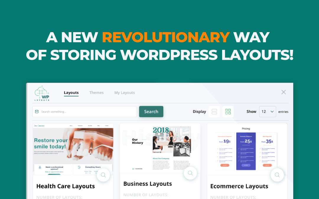 WP Layouts – A New Revolutionary Way of Storing WordPress Layouts!