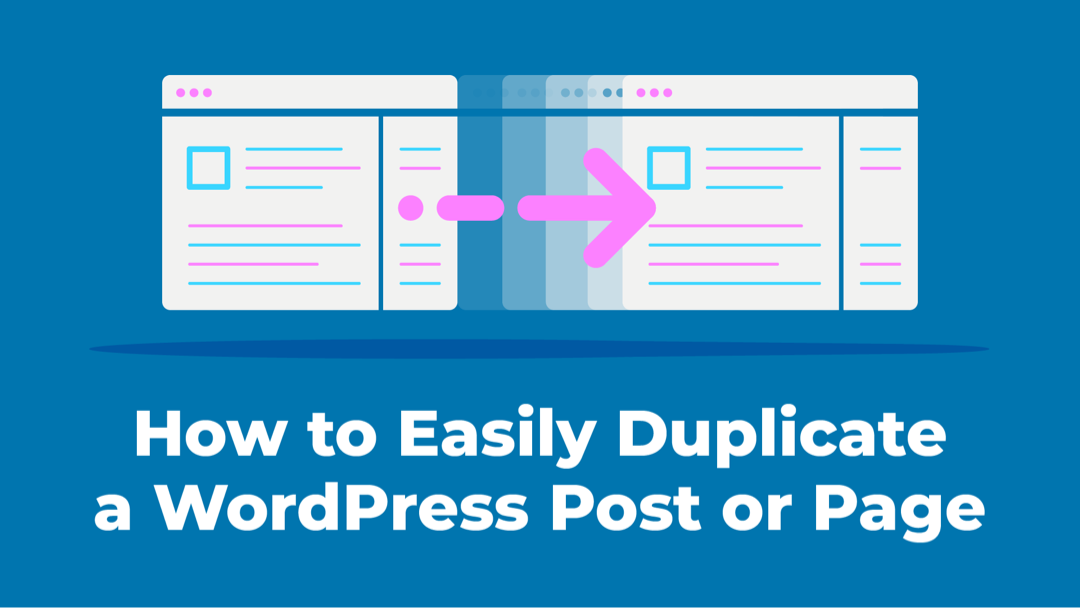 How to Easily Duplicate a WordPress Post or Page