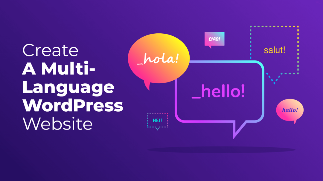 How to Create a Multi-Language WordPress Website